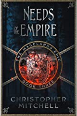 The Magelands Epic: Needs of the Empire (Book 3) Kindle Edition