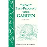 Pest-Proofing Your Garden: Storey's Country Wisdom Bulletin A.15