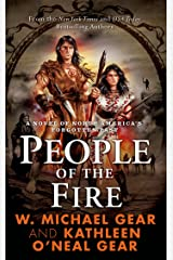 People of the Fire: A Novel of North America's Forgotten Past Kindle Edition