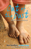 Out of the Dust: Story of an Unlikely Missionary (English Edition)