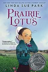 Prairie Lotus Hardcover