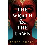 The Wrath and the Dawn: a sumptuous, epic tale inspired by A Thousand and One Nights