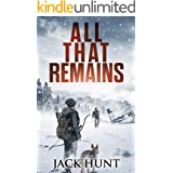 All That Remains: A Post-Apocalyptic EMP Survival Thriller (Lone Survivor Book 1) (English Edition)