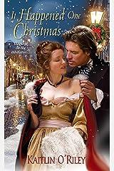 It Happened One Christmas (Hamilton Sisters series Book 3) Kindle Edition