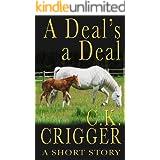 A Deal's A Deal: A Western Short Story