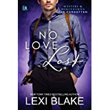 No Love Lost (Masters and Mercenaries: The Forgotten Book 5)