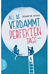 All die verdammt perfekten Tage: Roman - Der Roman zum Film (German Edition) Kindle Edition