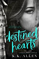 Destined Hearts (A Stolen Melody Duet Book 2) Kindle Edition