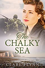 The Chalky Sea: An epic story of war's impact on ordinary people (The Canadians Book 1) Kindle Edition