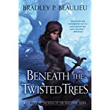 Beneath the Twisted Trees: 4