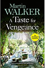 A Taste for Vengeance: Escape with Bruno to France in this death-in-paradise thriller (The Dordogne Mysteries Book 11) Kindle Edition