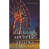 Dirty Little Secrets: A Hillcrest Novella (A Prep Series Book 3)