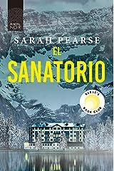 El sanatorio (Principal Noir nº 16) (Spanish Edition) Kindle Edition