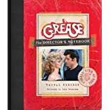 Grease: The Director's Notebook