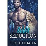 Wild Seduction: Steamy Paranormal Romance (Cascade Cougar Series Book 6)