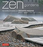 Zen gardens―the complete works of Shunmyo Masuno