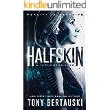 Halfskin: A Technothriller