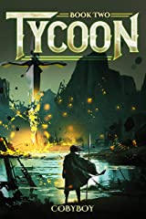 Tycoon: A Fantasy LitRPG Series (Book Two) Kindle Edition