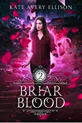Briar Blood (Spellwood Academy Book 2) Kindle Edition