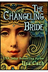 The Changeling Bride Kindle Edition