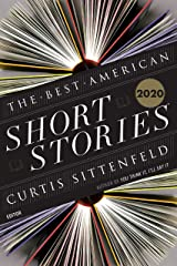 The Best American Short Stories 2020 (The Best American Series ®) Kindle Edition