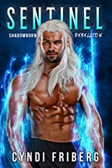 Sentinel (Shadowborn Rebellion Book 2) Kindle Edition