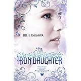 The Iron Daughter (The Iron Fey Book 3)