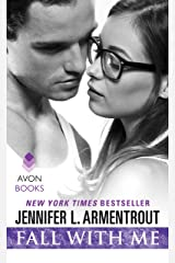 Fall With Me (Wait for You Book 4) Kindle Edition