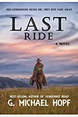 Last Ride: Western Fiction (The Bounty Hunter Book 1) Kindle Edition