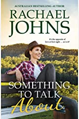 Something to Talk About (Rose Hill, #2) Kindle Edition