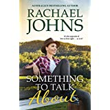 Something to Talk About (Rose Hill, #2)