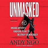 Unmasked Lib/E: Inside Antifa's Radical Plan to Destroy Democracy