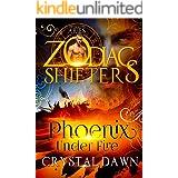 Phoenix Under Fire: A Zodiac Shifters Paranormal Romance: Aries (Supernatural Wars Book 1)