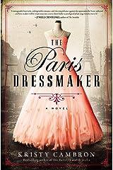 The Paris Dressmaker Kindle Edition
