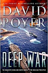 Deep War: The War with China--The Nuclear Precipice (Dan Lenson Novels Book 18) Kindle Edition