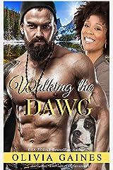 Walking the Dawg: A Novella (Love Thy Neighbor Book 2) Kindle Edition
