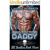 Protector Daddy (MC Daddies Book 3)