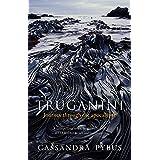 Truganini: Journey through the apocalypse