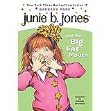 Junie B. Jones and Her Big Fat Mouth (Junie B. Jones #3)