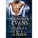 Addicted to the Duke: An Imperfect Lords Novel (Imperfect Lords Series Book 1)