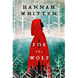 For the Wolf (The Wilderwood Books Book 1)