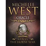 Oracle (The House War Book 6)