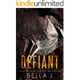 Defiant: A Dark MC Romance (American Street Kings Book 2)