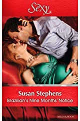 Brazilian's Nine Months' Notice (Hot Brazilian Nights! Book 3) Kindle Edition
