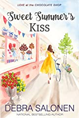 Sweet Summer's Kiss (Love at the Chocolate Shop Book 10) Kindle Edition