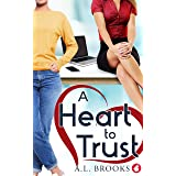 A Heart to Trust