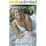 Heal Emotional Eating For Good: Stop comfort eating and start living your dreams!