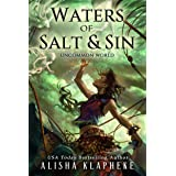Waters of Salt and Sin: Uncommon World