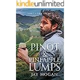 Pinot & Pineapple Lumps (Southern Lights Book 4)