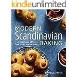 Modern Scandinavian Baking: A Cookbook of Sweet Treats and Savory Bakes